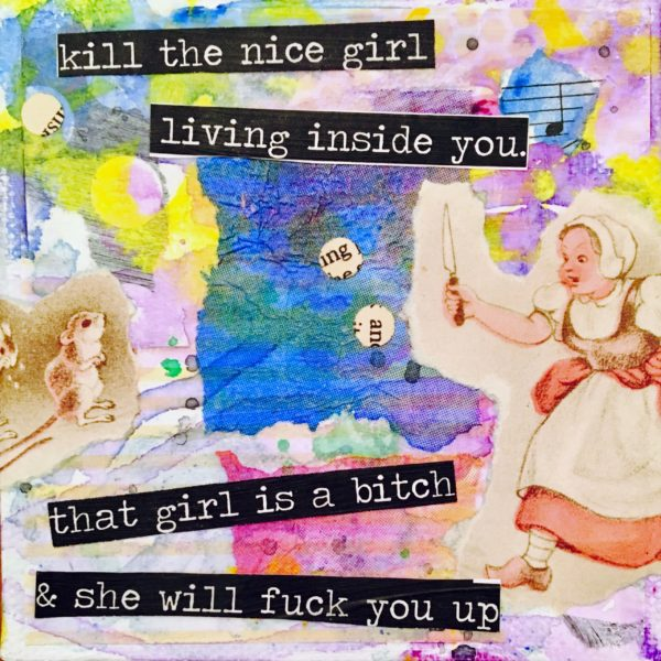 KILL THE NICE GIRL